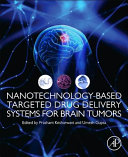 Nanotechnology Based Targeted Drug Delivery Systems for Brain Tumors