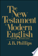"""New Testament in Modern English"" by J.B. Phillips"