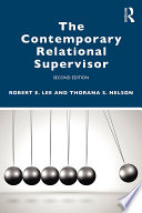 The Contemporary Relational Supervisor 2nd edition