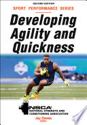 """Developing Agility and Quickness"" by NSCA -National Strength & Conditioning Association, Jay Dawes"