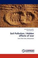 Soil Pollution   Hidden Effects of War Book