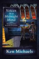 Voices in a Midnight Mind