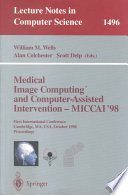 Medical Image Computing and Computer-Assisted Intervention - MICCAI'98