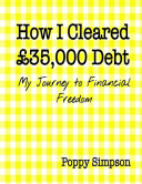 How I Cleared   35 000 Debt   My Journey to Financial Freedom
