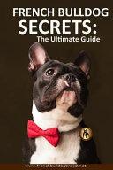 French Bulldog Secrets