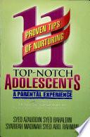 11 Proven Tips of Nurturing Top-notch Adolescents