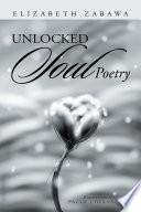 Unlocked Soul Poetry