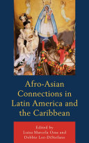 Afro-Asian Connections in Latin America and the Caribbean Pdf/ePub eBook