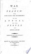 War with France  or  who pays the reckoning  In an appeal to the People of England