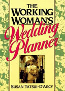 The Working Woman's Wedding Planner