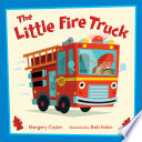 The Little Fire Truck Margery Cuyler Cover