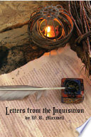 """""""Letters from the Inquisition"""" by W. R. Maxwell"""