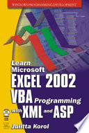 """""""Learn Microsoft Excel 2002 VBA Programming with XML and ASP"""" by Julitta Korol"""