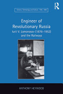 Engineer of Revolutionary Russia [Pdf/ePub] eBook