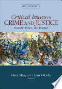 Critical Issues in Crime and Justice  : Thought, Policy, and Practice