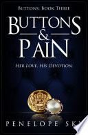 """""""Buttons and Pain (Buttons #3)"""" by Penelope Sky"""