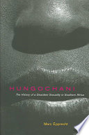 """""""Hungochani: The History of a Dissident Sexuality in Southern Africa"""" by Marc Epprecht"""