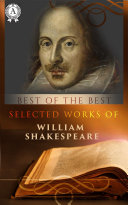 Selected works of William Shakespeare Book