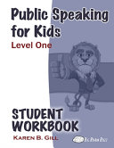 Public Speaking For Kids Level One Student Workbook Book PDF