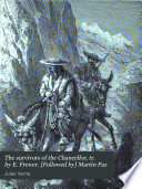 The survivors of the Chancellor, tr. by E. Frewer. [Followed by] Martin Paz Pdf/ePub eBook