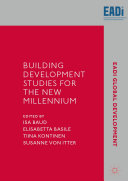 Building Development Studies for the New Millennium