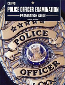 Police Officer Examination Preparation Guide