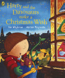 Harry and the Dinosaurs Make a Christmas Wish Pdf