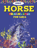 Magic Horse Coloring Book For Girls