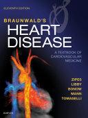 Braunwald s Heart Disease E Book