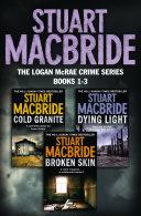 Logan McRae Crime Series Books 1-3: Cold Granite, Dying Light, Broken Skin (Logan McRae) Pdf/ePub eBook