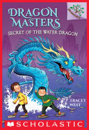 Pdf Secret of the Water Dragon: A Branches Book (Dragon Masters #3) Telecharger