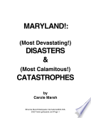 Maryland S Most Devastating Disasters And Most Calamitous Catastrophies