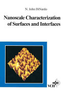 Nanoscale Characterization of Surfaces and Interfaces Book