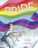 Pride  The Story of Harvey Milk and the Rainbow Flag Book PDF