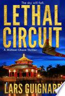 Lethal Circuit