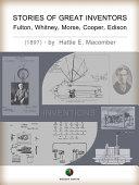 STORIES OF GREAT INVENTORS: Fulton, Whitney, Morse, Cooper, Edison Pdf/ePub eBook