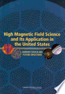 High Magnetic Field Science and Its Application in the United States