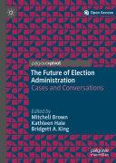 The Future of Election Administration Pdf/ePub eBook