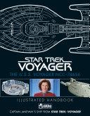 Star Trek  the U  S  S  Voyager NCC 74656 Illustrated Handbook