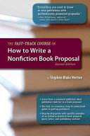 The Fast-Track Course on How to Write a Nonfiction Book Proposal