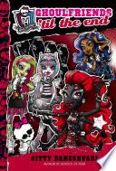Monster High Ghoulfriends Til The End