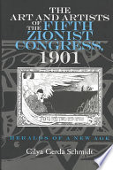 The Art and Artists of the Fifth Zionist Congress, 1901