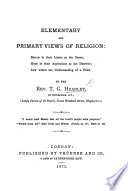 Elementary and Primary Views of Religion, etc