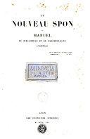 Le nouveau Spon ou Manuel du bibliophile et de l'archéologue lyonnais