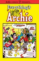 Everything's Archie Vol. 1 [Pdf/ePub] eBook
