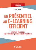 Pdf Du présentiel au e-learning efficient : comment développer une formation professionnelle à distance? Telecharger