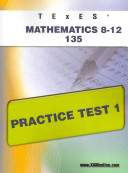 TExES Mathematics 8-12 135 Practice Test 1