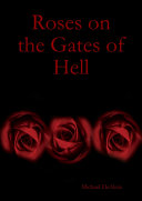 ROSES ON GATES OF HELL