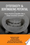 Cytotoxicity and Dentinogenic Potential of Nano Hydroxyapatite Silica Glass Ionomer Cement