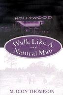 Pdf Walk Like a Natural Man